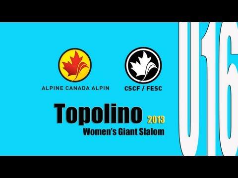Women's Giant Slalom Race U16 Topolino 2013