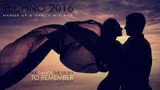 TECHNO 2017 Best of Hands Up Mix Remix #42
