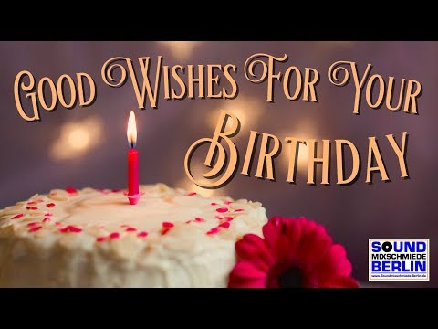 Birthday Song ❤️ Best Good Wishes For Your Birthday 2020 WhatsApp Happy Bday Lyrics Video for adults