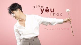 Bài Hát: Niềm Yêu Khác  Lyric Video Name: Vũ Cát Tường Facebook: http://www.facebook.com/vucattuong.vn Youtube Channel: http://www.youtube.com/vucattuong021...