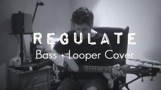 Regulate Warren G feat Nate Dogg  Bass Guitar and  Looper Cover