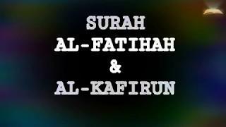 SURAH AL-FATIHAH &AL-KAFIRUN WITH MAQAM KURDI