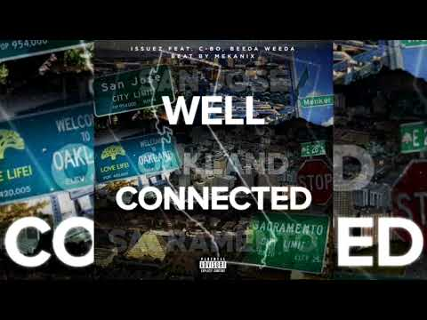 Issuez x C-Bo x Beeda Weeda - Well Connected (p. The Mekanix)