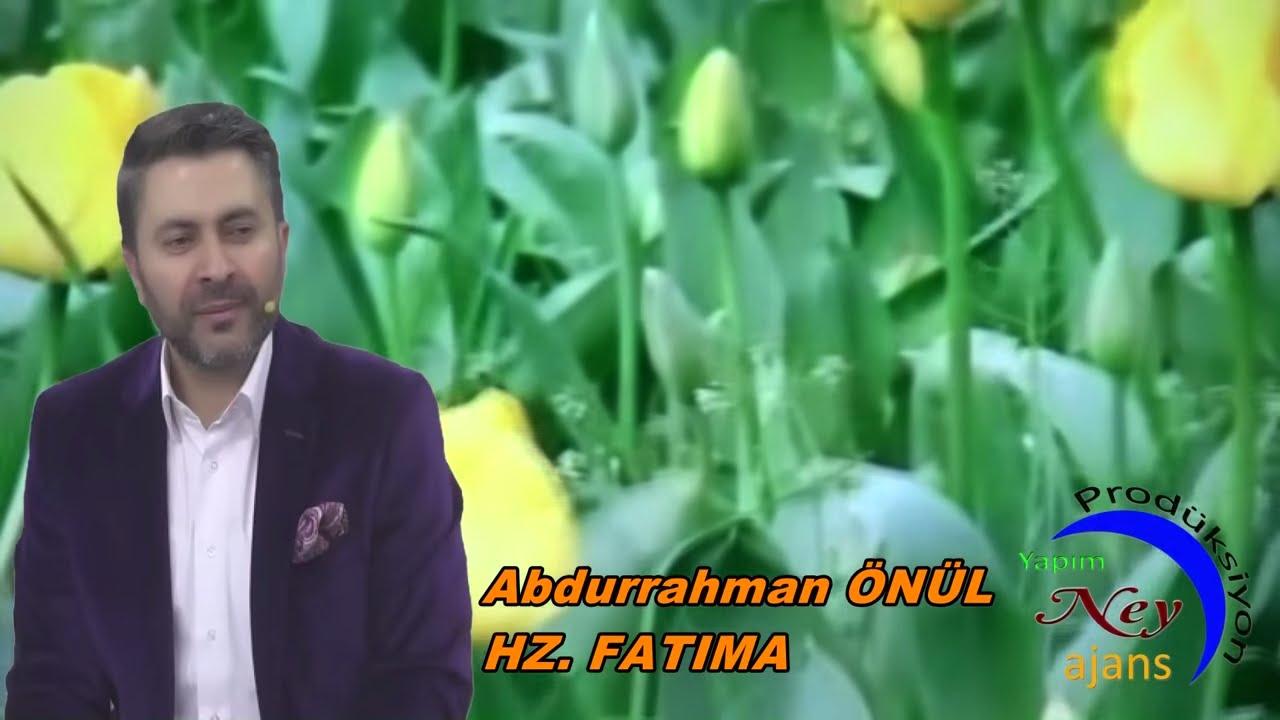 Abdurrahman Önül – Hz. Fatıma Sözleri