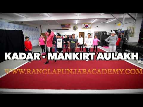 Kadar   Mankirt Aulakh   Sukh Sanghera   Punjabi Song 2016   Speed Records   Bhangra Dance Cover
