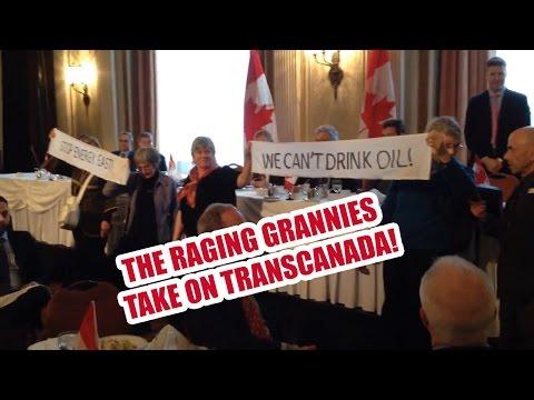 Raging Grannies Vs TransCanada