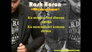 Rash Haron - Mencarimu [Official Lyrics Music Video]