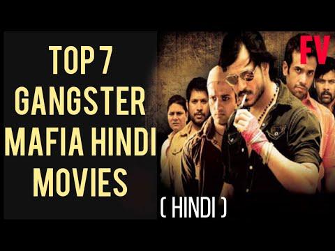 Top 7 Best Hindi Gangster Movies | Top Bollywood Mafia Movies in Hindi.