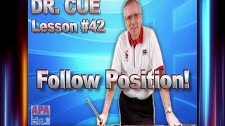 APA Dr. Cue Instruction - Dr. Cue Pool Lesson 42: Follow Position