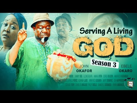 Serving A Living God Season 3 - 2016 Latest Nigerian Nollywood Movie