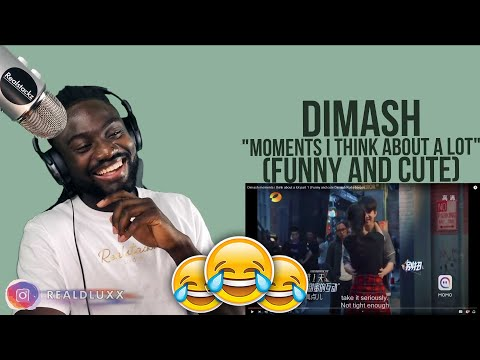 DIMASH KUDAIBERGEN MOMENTS I THINK ABOUT A LOT | FUNNY AND CUTE MOMENTS REACTION!!