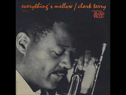 Clark Terry – Everything's Mellow