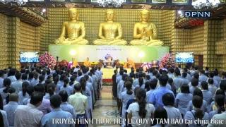 [LIVESTREAM] Lễ Quy Y Tam Bảo - 07-05-2017