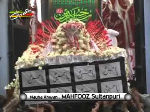 Zainab-e-Kubra Ne Kaha Aye Mere Bhai Husain | Mahfooz Sultanpuri | Ahsas-e-Atash 1434