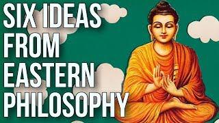 Video Six Ideas From Eastern Philosophy MP3, 3GP, MP4, WEBM, AVI, FLV September 2019