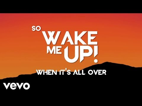 Avicii - Wake Me Up (Lyric Video) - Thời lượng: 4:12.