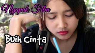 Video NGAPAK FILM '' BUIH BUIH CINTA #COC BAPER CILACAP MP3, 3GP, MP4, WEBM, AVI, FLV April 2019