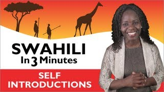 Swahili In Three Minutes - Introduce Yourself In Swahili