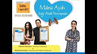 Tips Parenting Happy Parenting with Novita Tandry Episode 11 : Makna Ayah bagi Anak Perempuan