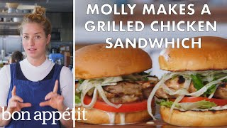 Molly Makes A Grilled Chicken Sandwich  From The Test Kitchen  Bon Appétit