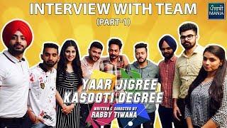 Video Who Got How Much Money for Doing Yaar Jigree Kasooti Degree?   Team Interview Part - 1 MP3, 3GP, MP4, WEBM, AVI, FLV Oktober 2018