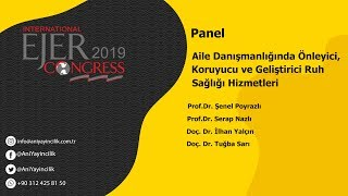 EJERCongress 2019 | Panel Topic : Precaution, Preventiving and Enhancing Mental Health Services in Family Counseling