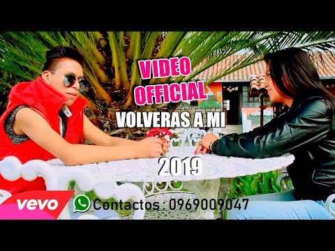 FERNANDITO COFRE / VOLVERAS A MI / VIDEO OFICIAL I 2019