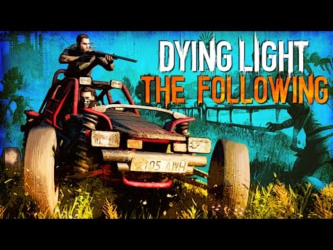 Dying Light The Following | Eye of the Sun | Ep.7