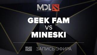 GeekFam vs Mineski, MDL SEA, game 2 [Mortalles]