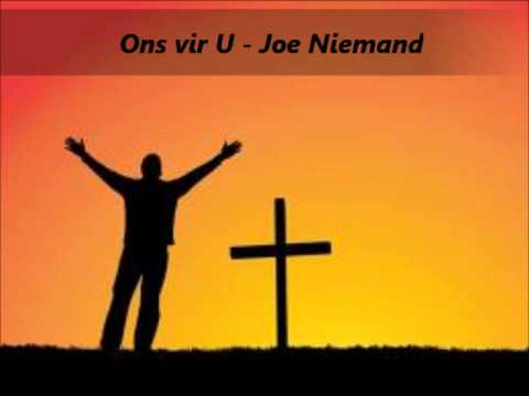 Ons Vir U – Joe Niemand