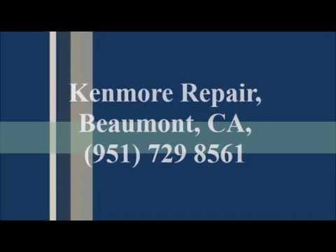 Kenmore Repair, Beaumont, CA, (951) 729 8561