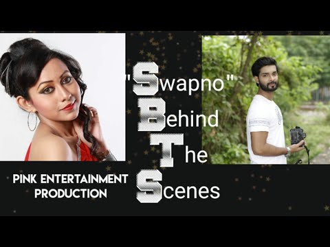 |Swapno|Making Video|Shubhajit|Isita|Pink Entertainment|
