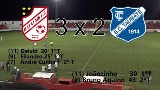 Campeonato Paulista Série A2 - Batatais FC 3 x 2 EC Taubaté ...