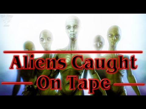 Aliens Caught On Tape