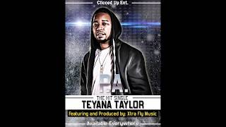 """P.A - Feat. & Prod. by XtraFlyMusic -""""Teyana Taylor"""" (Official Audio)"""