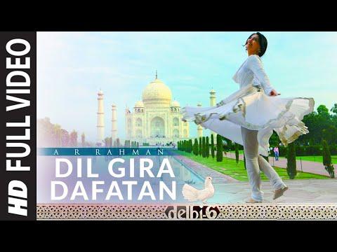 Dil Gira Dafatan Full Video | Delhi 6 | Abhishek Bachchan & Sonam Kapoor | A.R. Rahman