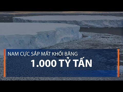 Nam Cực sắp mất khối băng 1.000 tỷ tấn | VTC1 - Thời lượng: 53 giây.