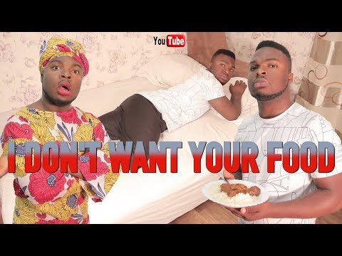 AFRICAN HOME: I DON'T WANT YOUR FOOD!