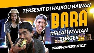 Video SEDIH!! Nyasar Di Haikou Hainan ft. TanBoyKUn, Akhirnya Makan AYAM PANGGANG | FOODVENTURE eps.2 MP3, 3GP, MP4, WEBM, AVI, FLV September 2018