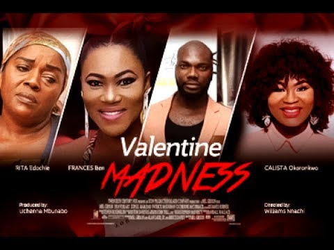 Valentine Madness - 2017 Latest Nigerian Nollywood Movie [PREMIUM]