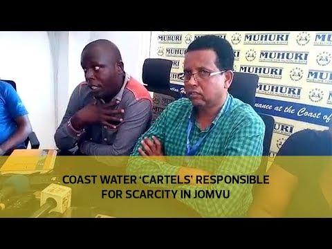 Coast water 'cartels' responsible for scarcity in Jomvu