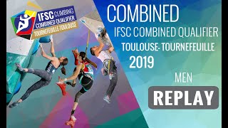 IFSC Combined Qualifier Toulouse 2019 - Men - FINALS by International Federation of Sport Climbing