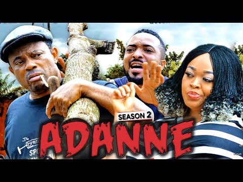 ADANNE  SEASON 2 [New Movie] HD 2019 NOLLYWOOD MOVIE