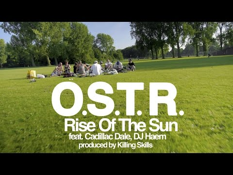 O.S.T.R. - Rise Of The Sun - feat. Cadillac Dale, DJ Haem - produced by Killing Skills Video