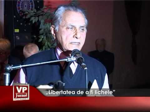 """""""Libertatea de a fi lichele"""""""