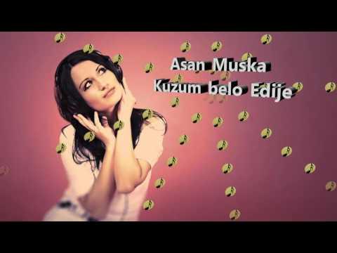 Asan Muska - Kuzum belo Edije (видео)