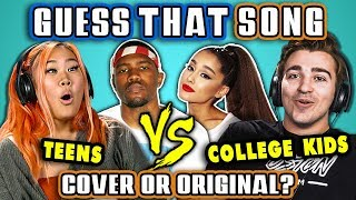 Video GUESS THAT SONG CHALLENGE - COVER OR ORIGINAL | Teens Vs. College Kids (React) MP3, 3GP, MP4, WEBM, AVI, FLV Juni 2019
