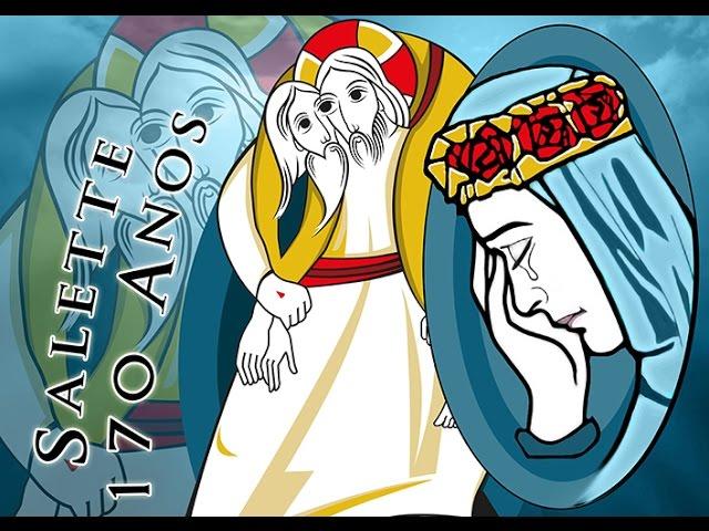 Jubileu da Miseicórdia - 170 Anos da Aparição de N Sra da Salette