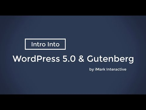 Getting Started with WordPress 5.0 and the Gutenberg Editor