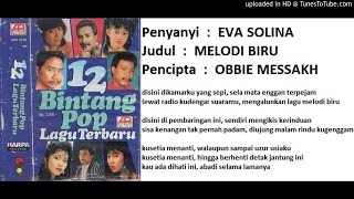 EVA SOLINA - Melodi Biru (Obbie Messakh)